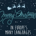 How To Say Merry Christmas In Europe's Many Languages