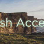 Worst Attempts at Irish Accents