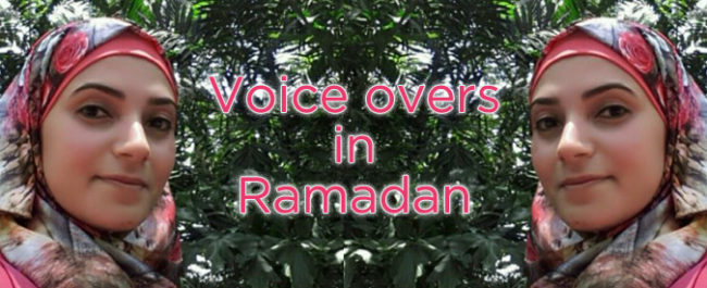 voice overs in ramadan