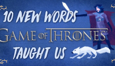 10 new words Game of Thrones taught us #WinterIsComing #PrepareForWinter
